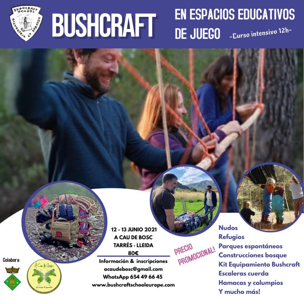 Bushcraft en espacios educativos de juego